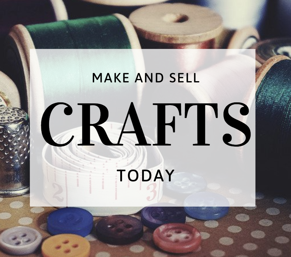 Make and Sell Crafts on Etsy