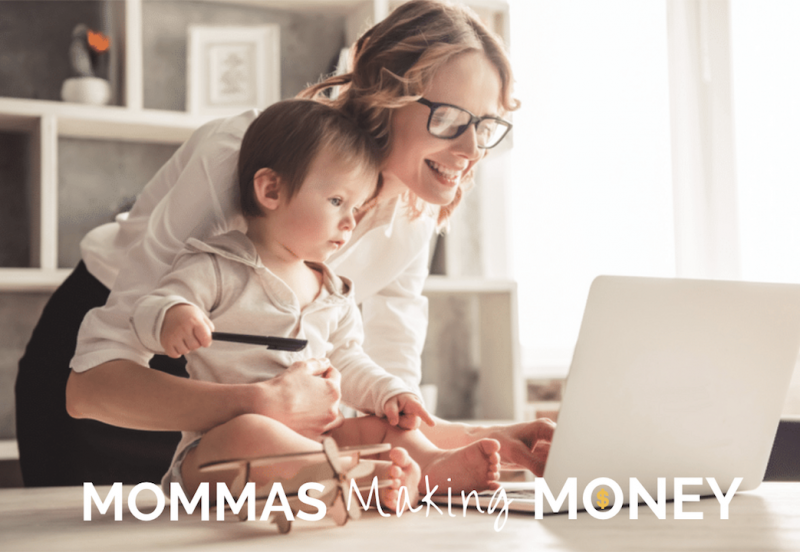Mommas Making Money- Work from Home